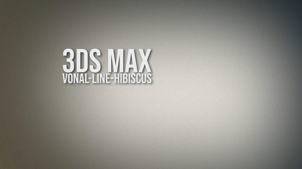 3ds Max - vonal, line, hibiscus