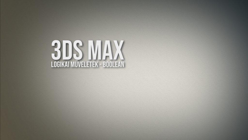 3ds Max – logikai műveletek, boolean